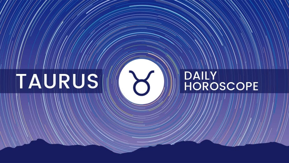 Taurus Daily Horoscope | Daily, Weekly, Monthly | Ask Astrology