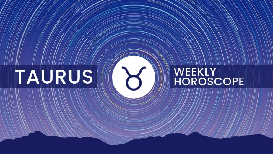 Taurus Weekly Horoscope | Daily, Weekly, Monthly | Ask Astrology