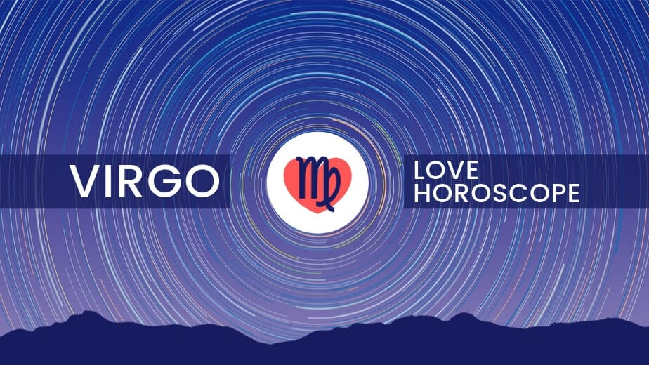 Virgo Love Horoscope | Daily, Weekly, Monthly | Ask Astrology