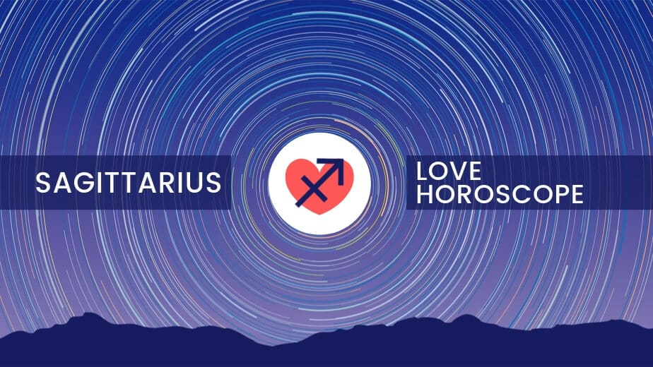 Sagittarius Love Horoscope | Daily, Weekly, Monthly | Ask Astrology