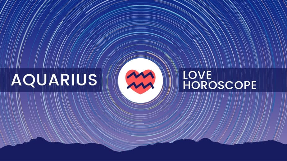 Aquarius Love Horoscope | Daily, Weekly, Monthly | Ask Astrology