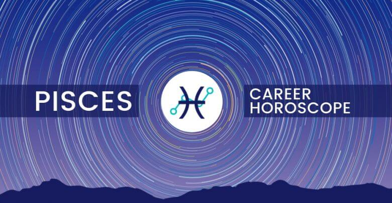 Pisces Career Horoscope