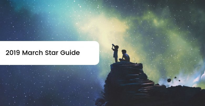 Photo of 2019 March Star Guide