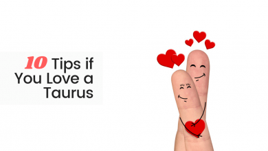 Photo of 10 Tips if You Love a Taurus