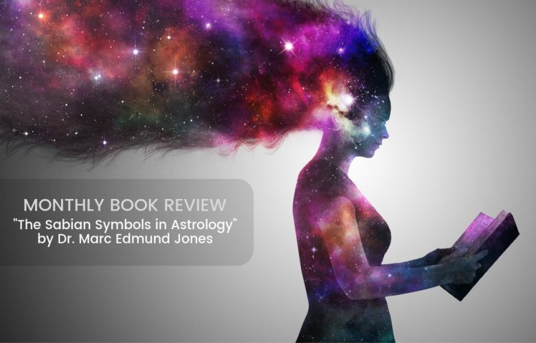 Book Review The Sabian Symbols in Astrology