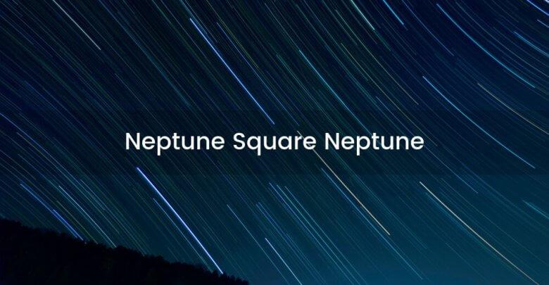Neptune Square Neptune