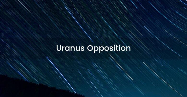 Uranus Opposition