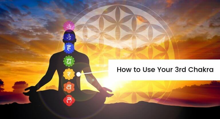 How to Use Your 3rd Chakra