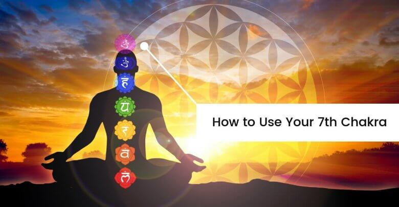 How to Use Your 7th Chakra