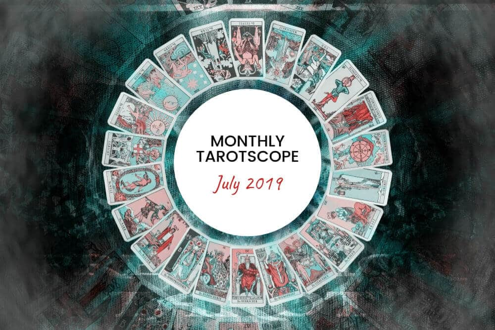 Tarotscope for July 2019   Ask Astrology Blog