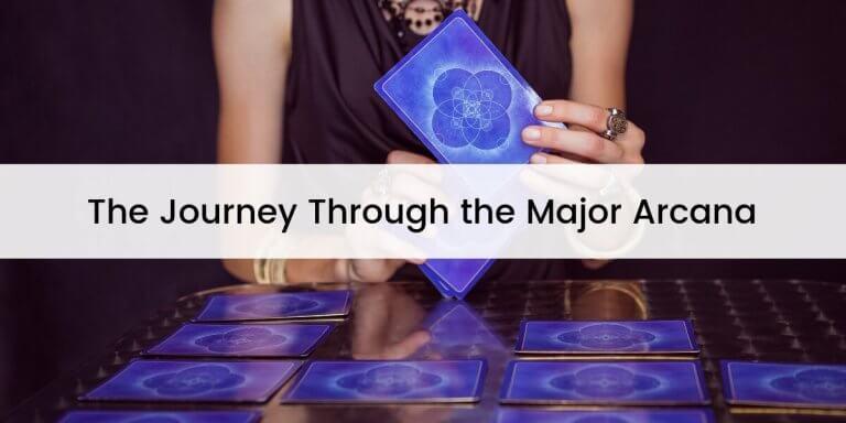 The Journey Through the Major Arcana