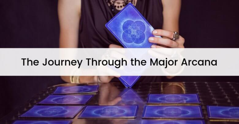 The Journey Through the Major Arcana