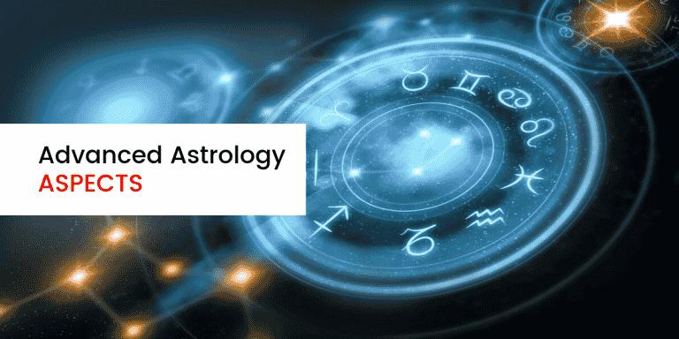 Advanced Astrology Aspects