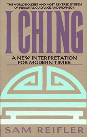 I Ching - A New Interpretation for Modern Times book cover