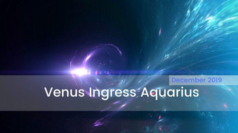 Photo of Venus Ingress Aquarius: Ideal Love