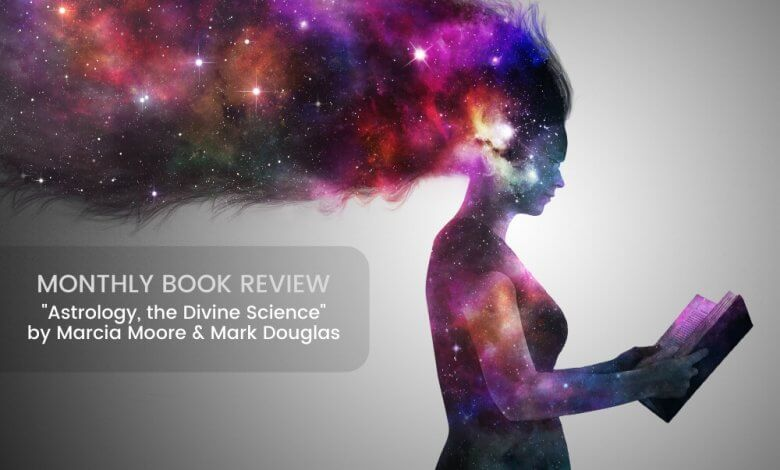 Book Review Astrology the Divine Science