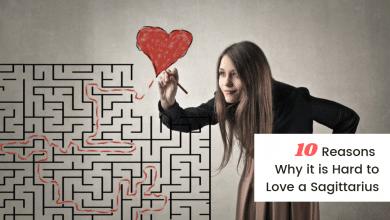 Photo of 10 Reasons Why It Is Hard to Love Sagittarius