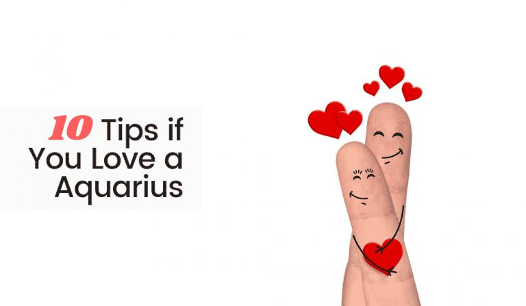 10 Tips if You Love an Aquarius