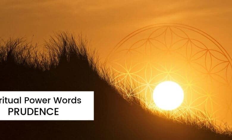 Spiritual Power Words Prudence