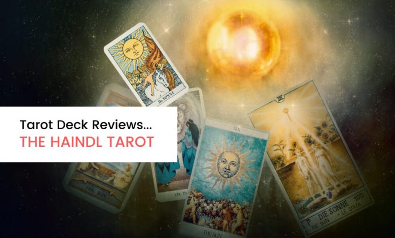 Deck Review The Haindl Tarot