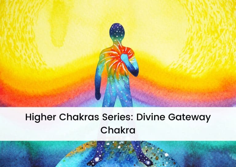 Higher Chakras Series Divine Gateway Chakra