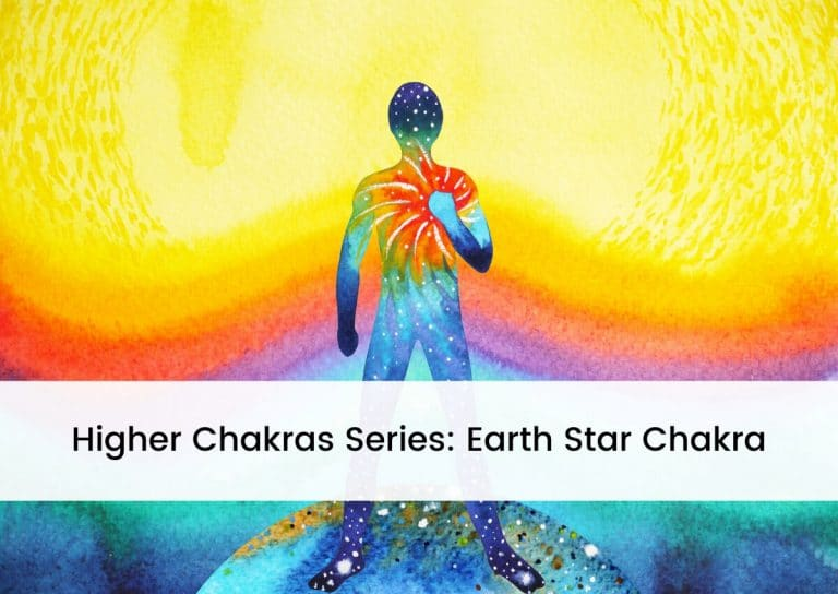 Higher Chakras Series Earth Star Chakra