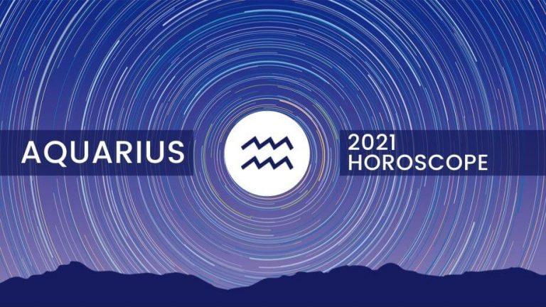 Aquarius Yearly Horoscope 2021