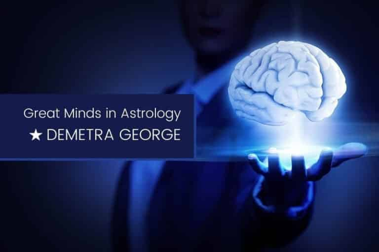 Great Minds in Astrology Demetra George